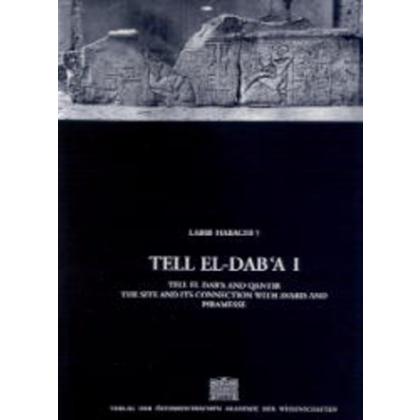 Tell el-Dab´a I. Tell el-Dab´a and Qantir. The Site and its Connection with Avaris and Piramesse