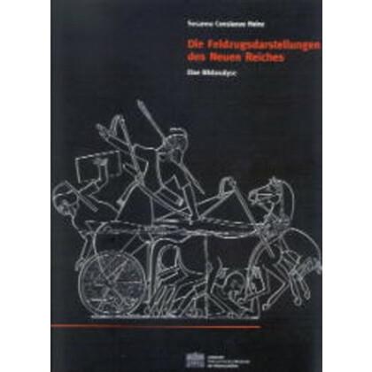 Die Feldzugsdarstellungen des Neuen Reiches. Eine Bildanalyse