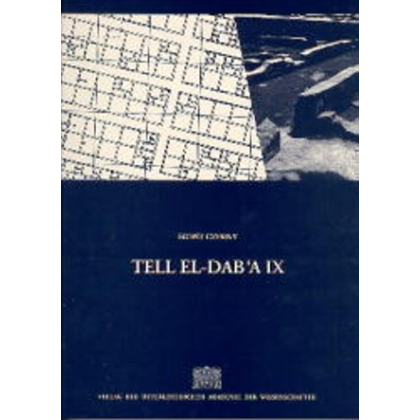 Tell el-Dab`a IX. Eine Plansiedlung des frühen Mittleren Reiches