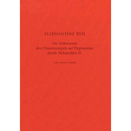 Die Dekoration des Chnumtempels auf Elephantine durch Nektanebos II.