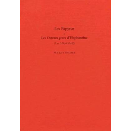 Les Papyrus et les Ostraca grecs d`Elephantine
