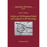 Studies on Old Kingdom Reliefs and Sculpture in the...