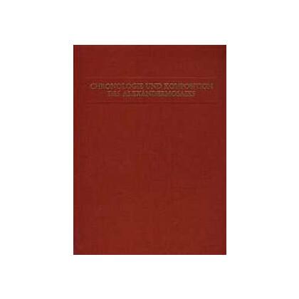 Studien zur Chronologie und Komposition des Alexandermosaiks auf antiquarischer Grundlage