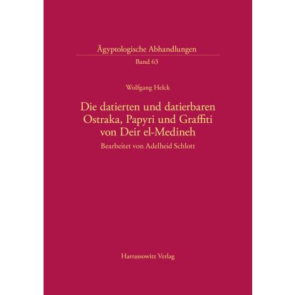 Die datierten und datierbaren Ostraka, Papyri und Graffiti von Deir el-Medineh