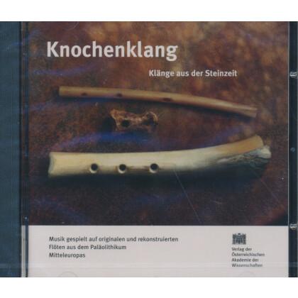 Knochenklang - Klänge aus der Steinzeit. Knochenklang - Paläolithisches Ensemble