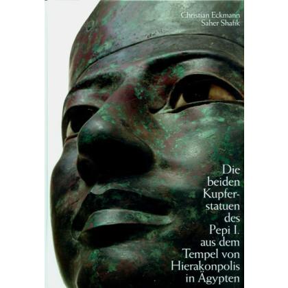 Die beiden Kupferstatuen des Pepi I. aus dem Tempel von Hierakonpolis in Ägypten