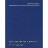 Hermann Dannenberg. Münzgeschichte Pommerns im...