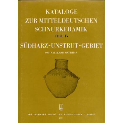 Kataloge zur mitteldeutschen Schnurkeramik, Teil IV - Südharz - Unstrut - Gebiet