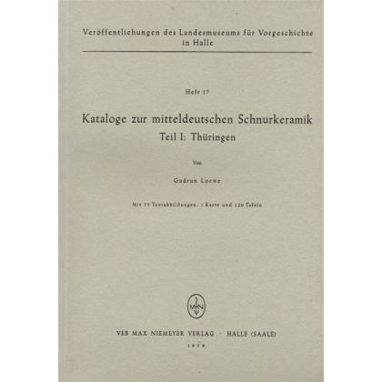 Kataloge zur mitteldeutschen Schnurkeramik, Teil I - Thüringen