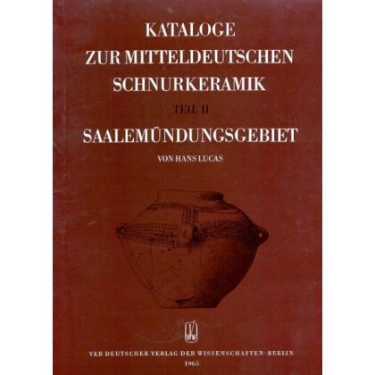 Kataloge zur mitteldeutschen Schnurkeramik, Teil II - Saalemündungsgebiet
