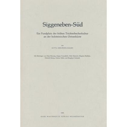 Siggeneben-Süd - Ein Fundplatz der frühen Trichterbecherkultur