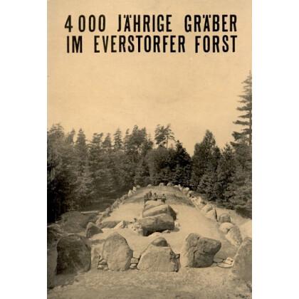 4000 Jährige Gräber im Everstorfer Forst