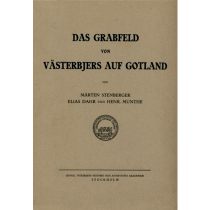 Das Grabfeld von Västerbjers auf Gotland