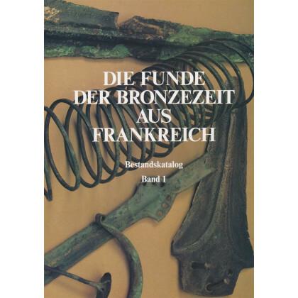 Die Funde der Bronzezeit aus Frankreich