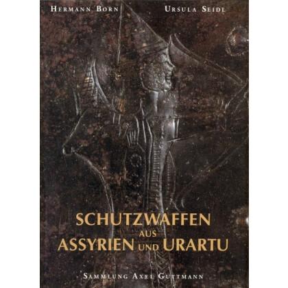 Schutzwaffen aus Assyrien und Urartu - Sammlung Axel Guttmann Berlin