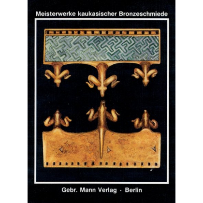 Kunst Meisterwerke kaukasischer Bronzeschmiede