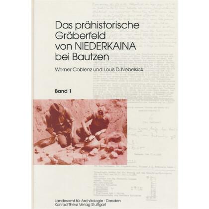 Das prähistorische Gräberfeld von Niederkaina bei Bautzen - Niederkaina 1