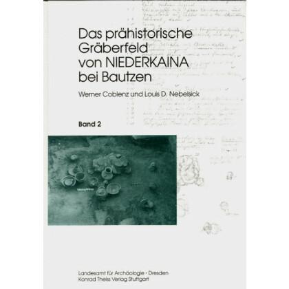 Das prähistorische Gräberfeld von Niederkaina bei Bautzen - Niederkaina 2