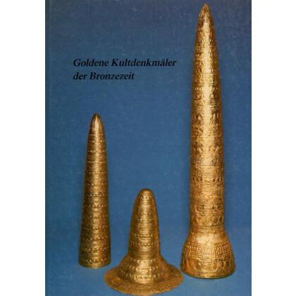Goldene Kultdenkmäler der Bronzezeit