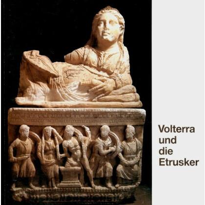 Volterrra und die Etrusker