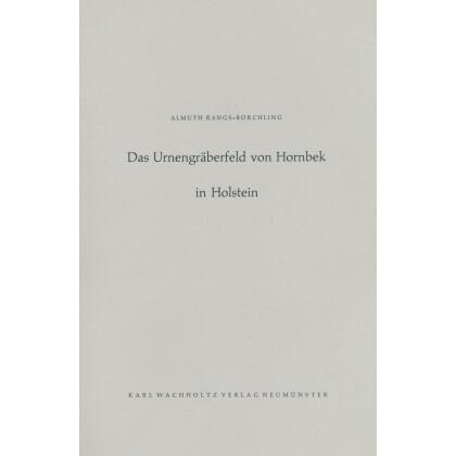 Das Urnengräberfeld von Hornbek in Holstein