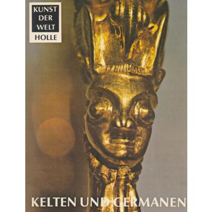Kelten und Germanen in Heidnischer Zeit