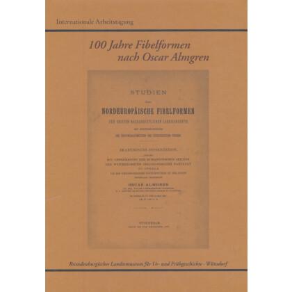 100 Jahre Fibelformen nach Oscar Almgren