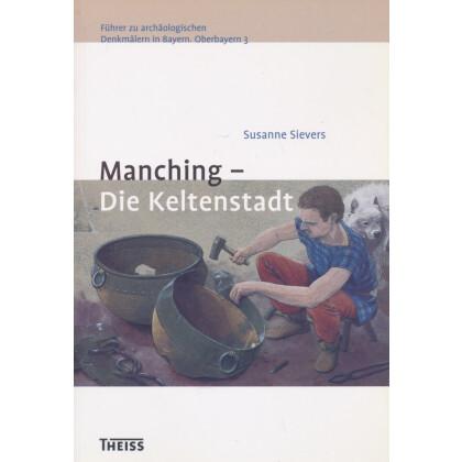 Manching - Die Keltenstadt