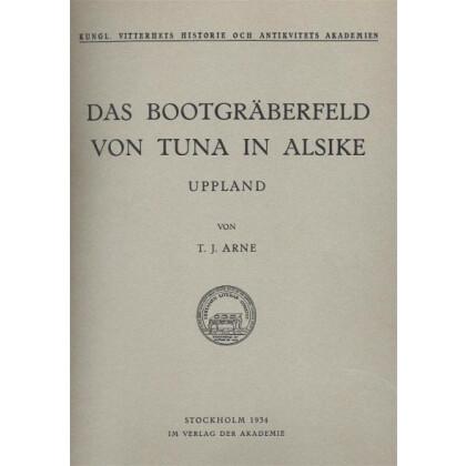 Das Bootgräberfeld von Tuna in Alsike - Uppland