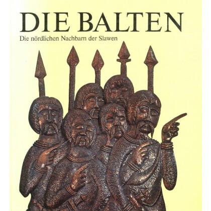 Die Balten - Die nördlichen Nachbarn der Slawen