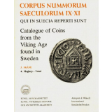 Catalogue of Coins From the Viking Age Found in Sweden....