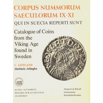 Catalogue of Coins From the Viking Age Found in Sweden. 1. Gotland. Akebäck-Atlingbo