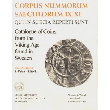 Catalogue of Coins From the Viking Age Found in Sweden. 16. Dalarna