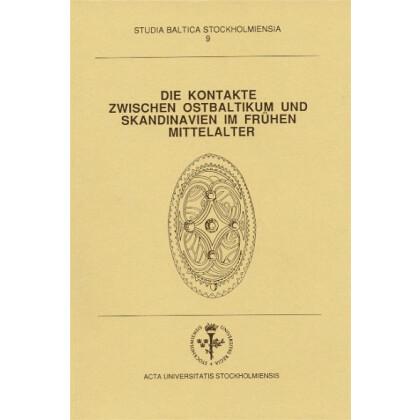 Die Kontakte zwischen Ostbaltikum und Skandinavien im Frühen Mittelalter