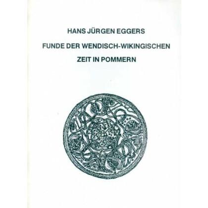Funde der Wendisch-Wikingischen Zeit in Pommern