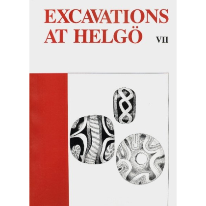 Excavations at Helgö VII. Glas - Iron - Caly