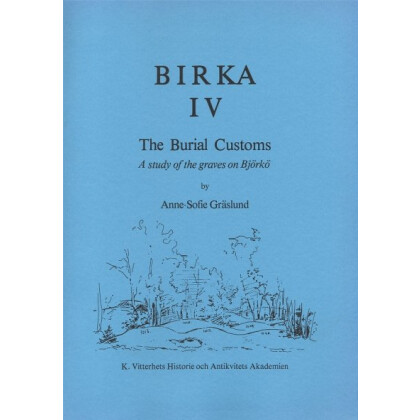 Birka IV. The Burial Customs