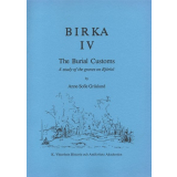 Birka IV. The Burial Customs