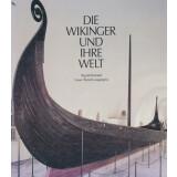 Die Wikinger und Ihre Welt