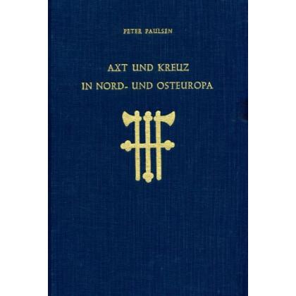 Axt und Kreuz in Nord- und Osteuropa
