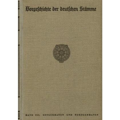 Vorgeschichte der deutschen Stämme - Ostgermanen und Nordgermanen