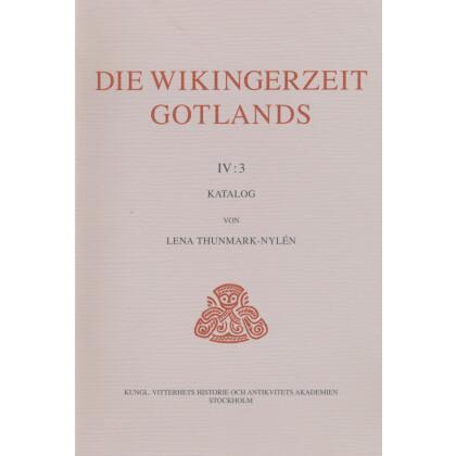 Die Wikingerzeit Gotlands. IV : 3 Katalog