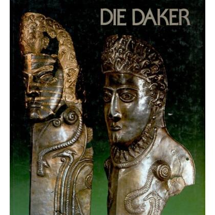 Die Daker. Archäologie in Rumänien