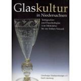 Glaskultur in Niedersachsen - Tafelgeschirr und...