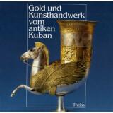 Gold und Kunsthandwerk vom antiken Kuban