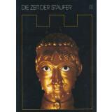Die Zeit der Staufer. Geschichte - Kunst Kultur. 4 Bände