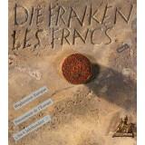 Die Franken Wegbereiter Europas - 5 bis 8 Jahrhundert....