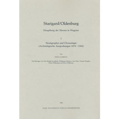 Starigard - Oldenburg, Hauptburg der Slawen in Wagrien, I