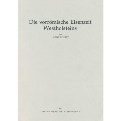 Die vorrömische Eisenzeit Westholsteins