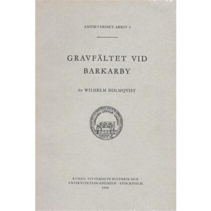 Barkaby - Gravfältet vid Barkaby